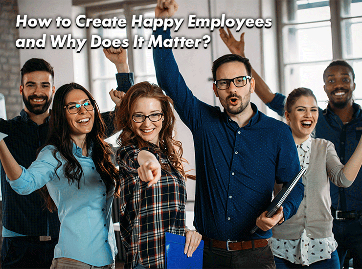 how to create happy employees